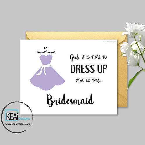 Dress - Will you be my *BRIDESMAID*