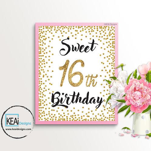 "8x10 ""Sweet 16th Birthday"" SIGN"