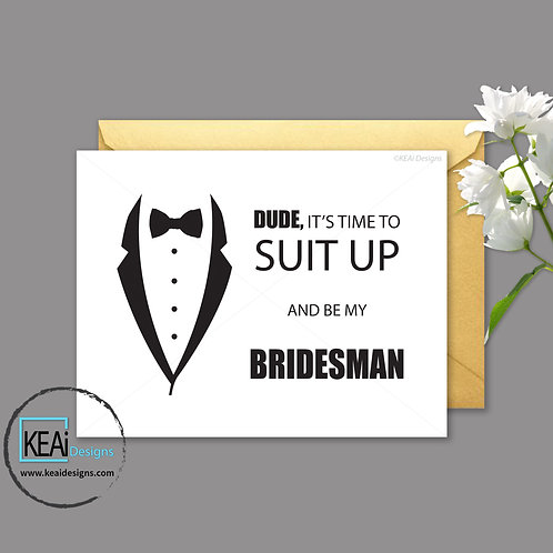 Tux - Will you be my *BRIDESMAN*