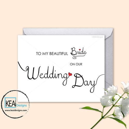 Wedding Day Card - To my BRIDE