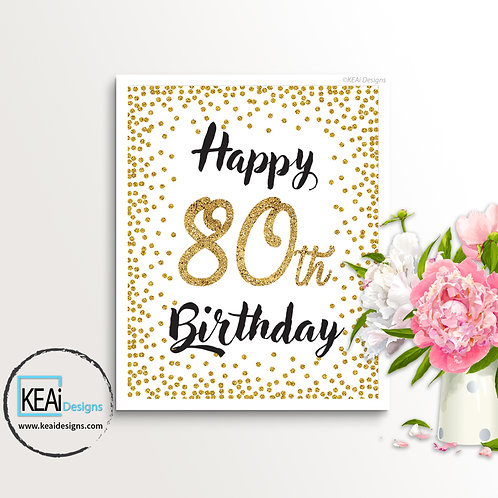 "8x10 ""Happy 80th Birthday"" SIGN"