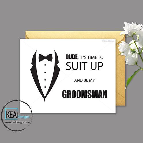 Tux - Will you be my *GROOMSMAN*