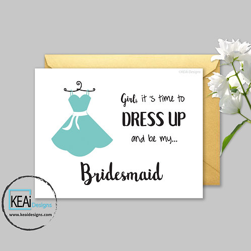 copy of Dress - Will you be my *BRIDESMAID*