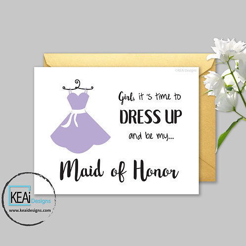 Dress - Will you be my *MAID OF HONOR*
