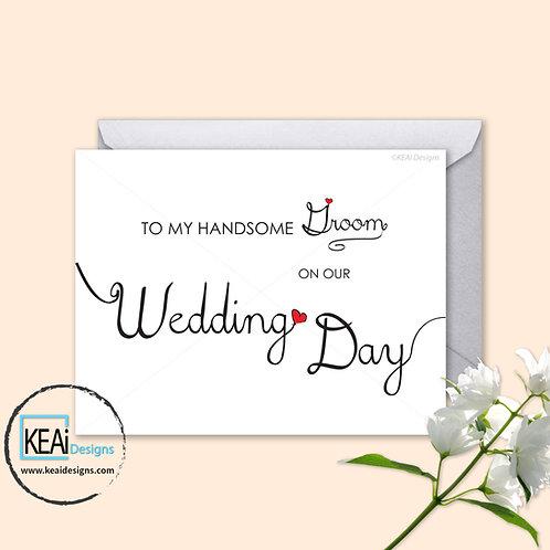Wedding Day Card - To my GROOM