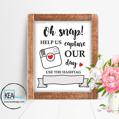 "8x10 ""Oh Snap!"" Write your own Hashtag SIGN"