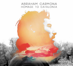 ABRAHAM CARMONA, Homage to Catalonia cov