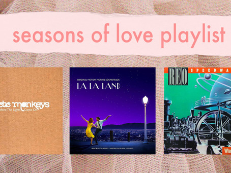 Cecemuwe - Seasons of Love Playlist