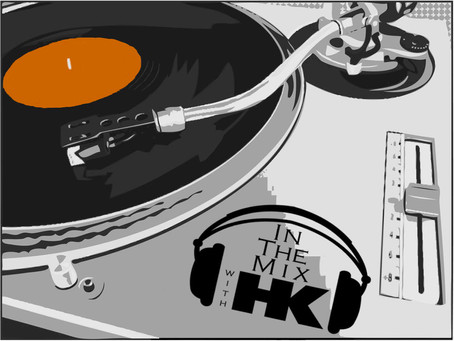 THIS WEEK ON IN THE MIX WITH HK™