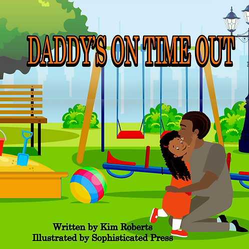 DADDY'S ON TIME OUT