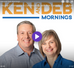 KEN & DEB MORNINGS