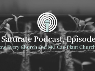 [Saturate] How Every Church and MC Can Plant Churches
