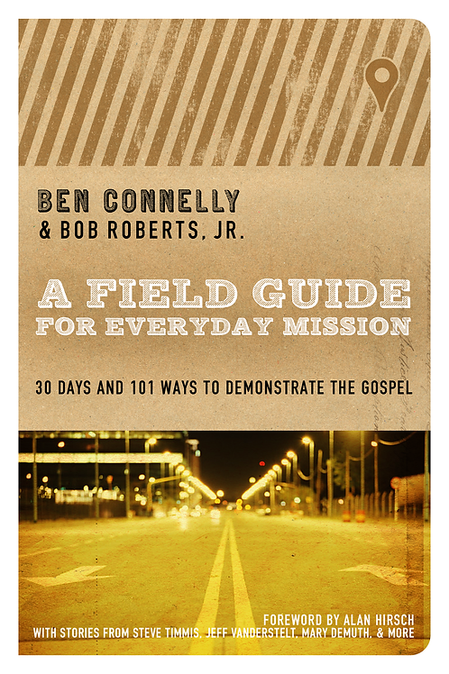 A Field Guide for Everyday Mission