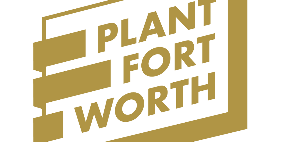 Plant Fort Worth February Lunches