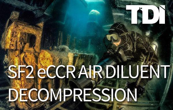 SF2 eCCR Air Diluent Decompression