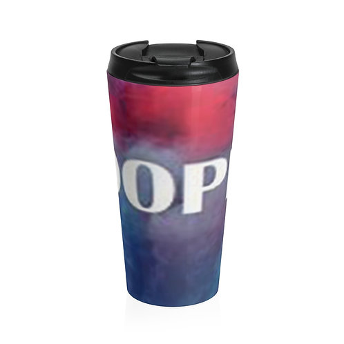 """Dope"" Stainless Steel Travel Mug"