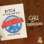 Submissions Open for Pitch At Your Own Risk: The American High Film Edition!