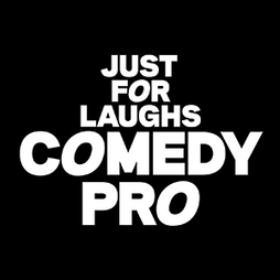THE WORLD'S LARGEST INTERNATIONAL COMEDY FESTIVAL, MONTREAL'S JUST FOR LAUGHS