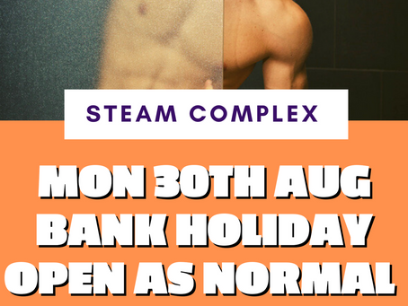 Bank Holiday Mon 30th August Steam is open as normal