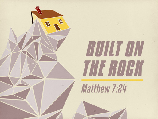 Build on the Rock, Not the BEACH!