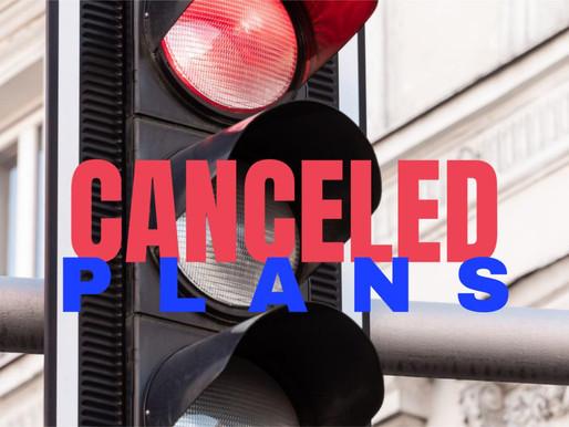 Canceled Plans