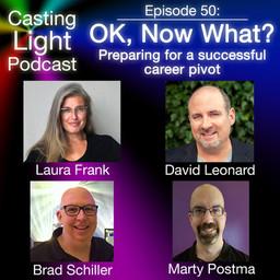 Casting Light Podcast: Ok, Now What?