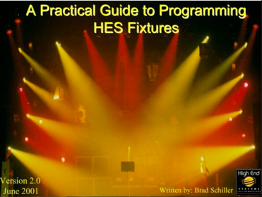A Practical Guide to Programming High End Systems Fixtures