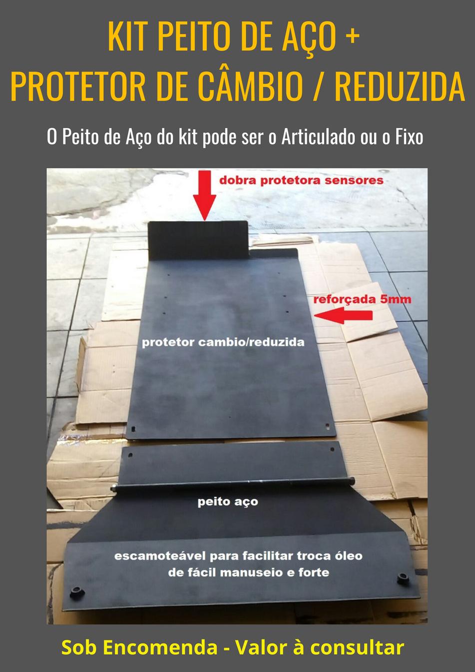 Kit Peito de Aço + Protetor de Câmbio e 4x4
