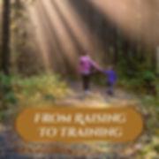 From Raising To Training ff.jpg