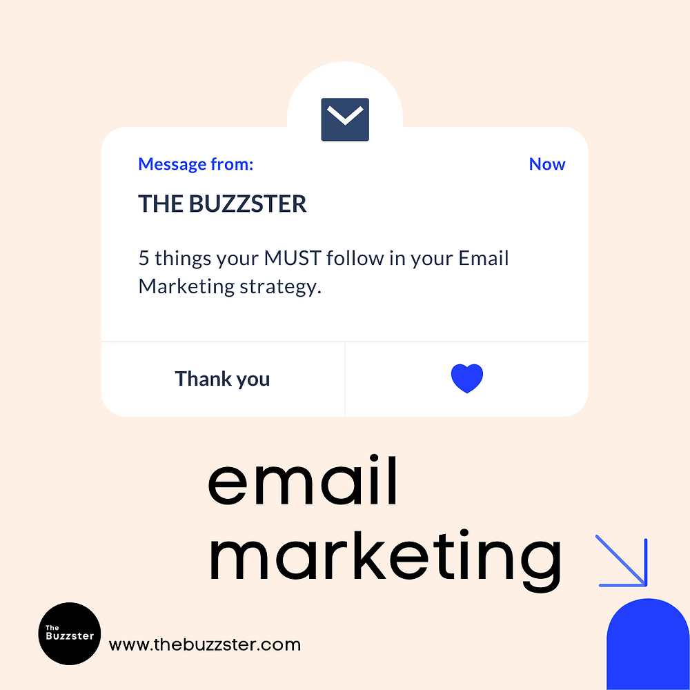 5 things you MUST follow in your Email Marketing Strategy