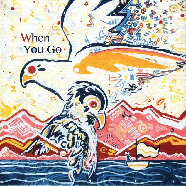 "Cover Art for Carlin Tripp's new single, ""When You Go"".   zZ Happy Listening Zz"
