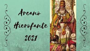 ARCANO REGENTE 2021 -HIEROFANTE, CONVITE AO DESPERTAR ESPIRITUAL