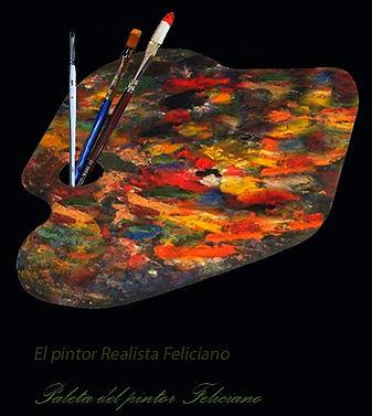 La pPaleta grande del Pintor A. Feliciano