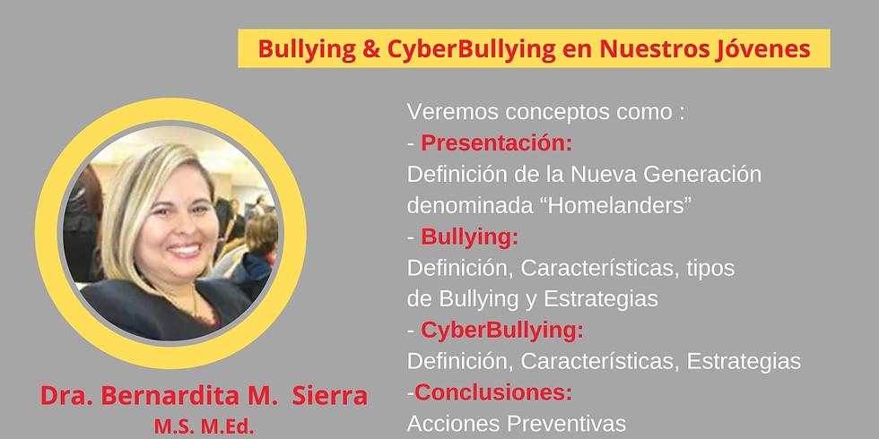 El Bullying & CiberBullying en nuestros jovenes