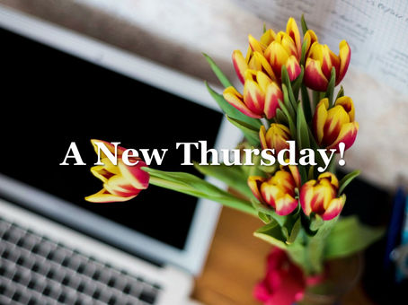 A New Thursday!  A New Start!!
