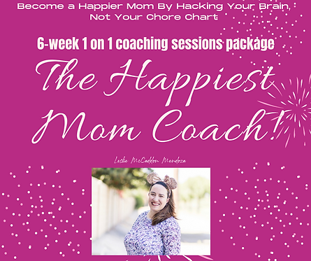 Become A Happier Mom By Hacking Your Brain, Not Your Chore Chart