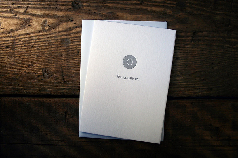 You Turn Me On Cards (Single Card)
