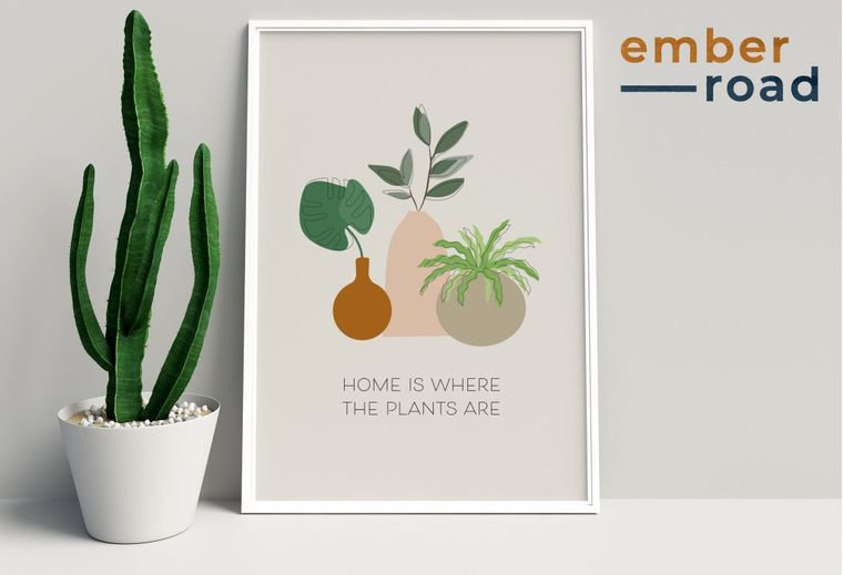 """""""Home Is Where The Plants Are"""" Print"""