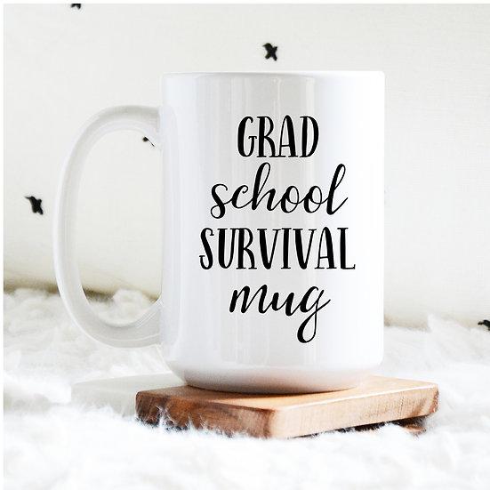 Grad School Survival Mug 15 oz.