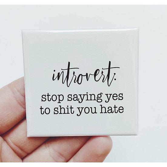 Introvert Magnet