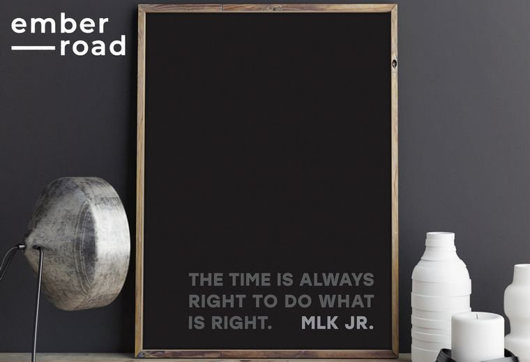 """""""The time is always right to do what is right."""" MLK Print"""