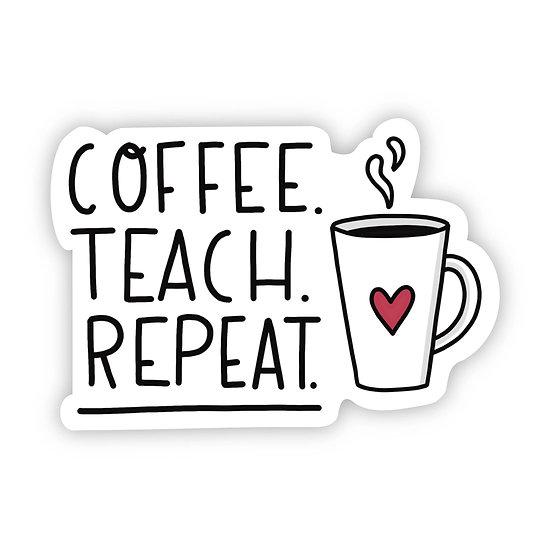 Coffee-Teach-Repeat Sticker