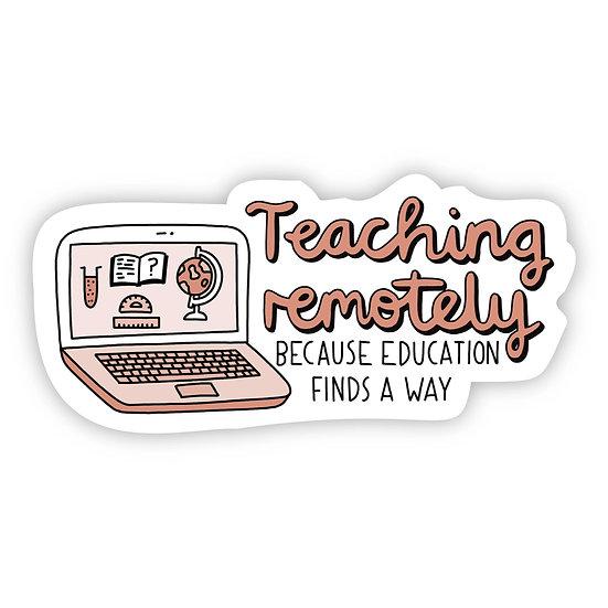 Teaching Remotely Sticker