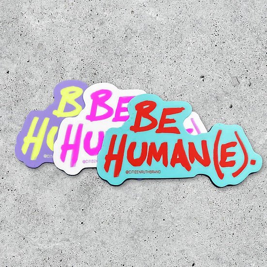 Be Human(e) Sticker