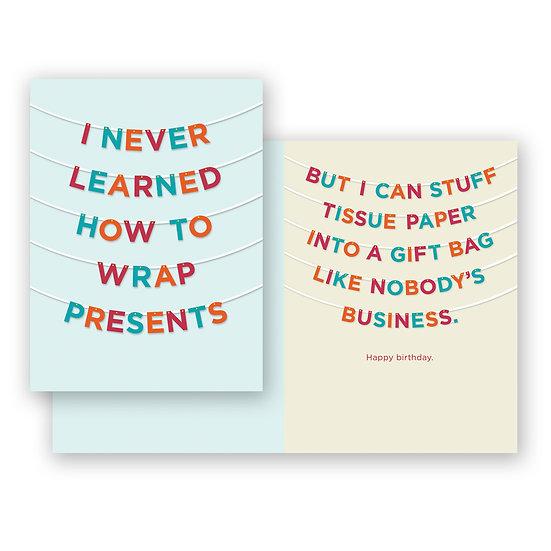 Wrap Presents Birthday Card