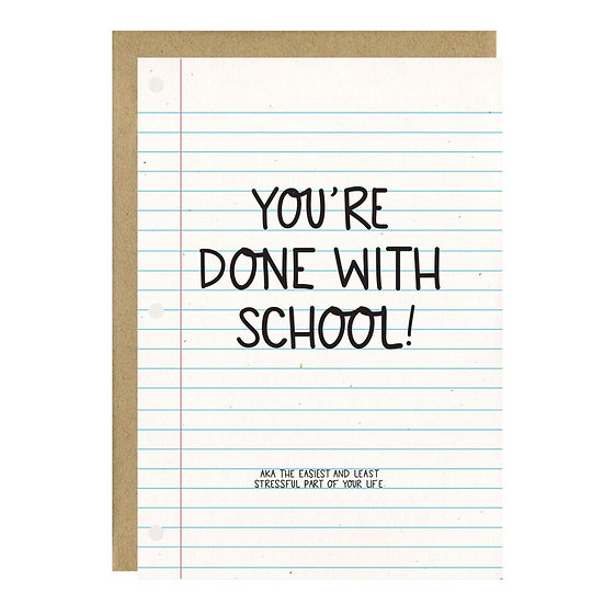 Done with School Grad Card