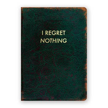 I Regret Nothing Journal - Medium