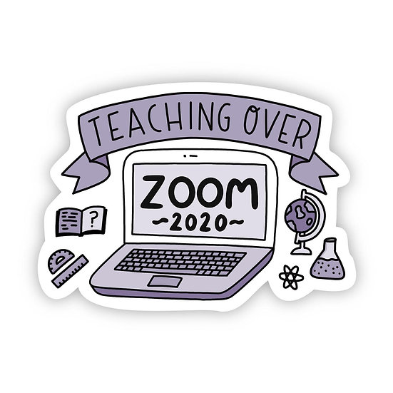 Teaching over Zoom Sticker
