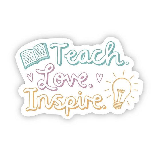 Teach-Love-Inspire Sticker