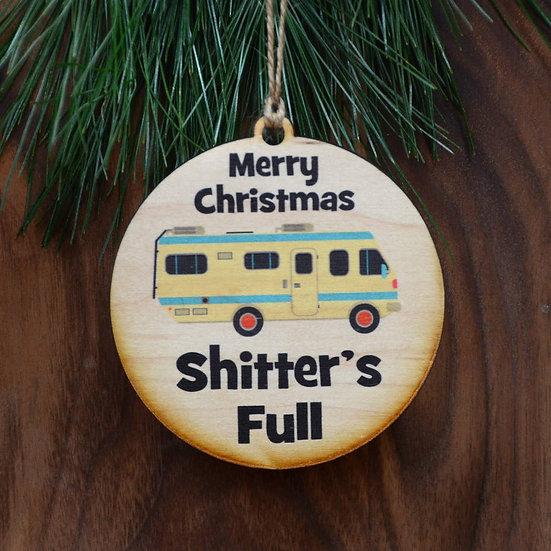 Ornament - Shitter's Full